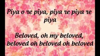 """""""Piya O Re Piya""""- Lyrics & English Translation   - YouTube"""