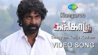 Kangaroo | Thaayum Konja Kaalam | New Tamil movie Video Song