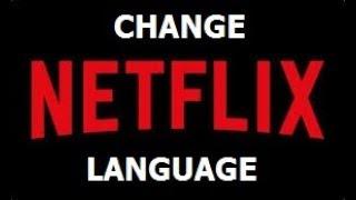 How To Change Language On Netflix : Subtitles and Audio
