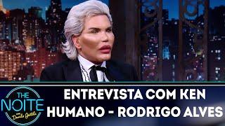 Entrevista com Ken Humano - Rodrigo Alves | The Noite (23/05/18)