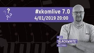 (prze)pytaj Blacka!   #xkomlive 7.0