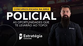Concursos-Escada na Área Policial: Oportunidades!