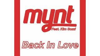 Mynt Feat Kim Sozzi Back In Love Video