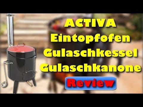 ACTIVA Eintopfofen - Gulaschkessel - Gulaschkanone Review