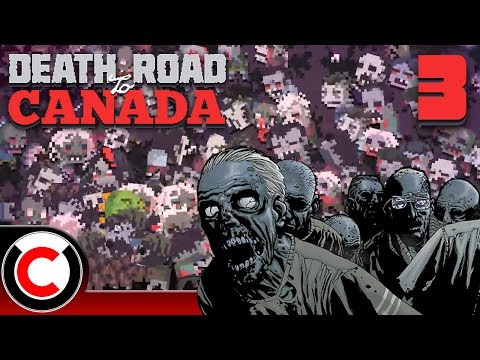 Death Road to Canada: The Horde - #3 - Ultra Creepy