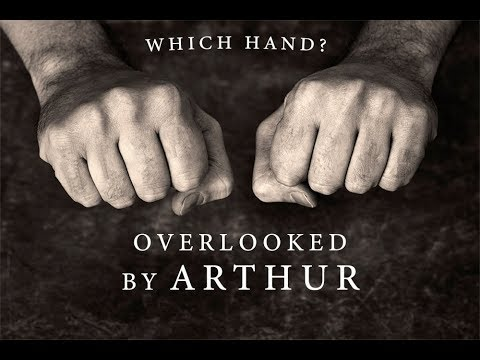 Which Hand? Overlooked by Arthur