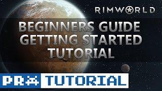 Easiest Way To Start Rimworld - Beginner Tips | BigHugeTips