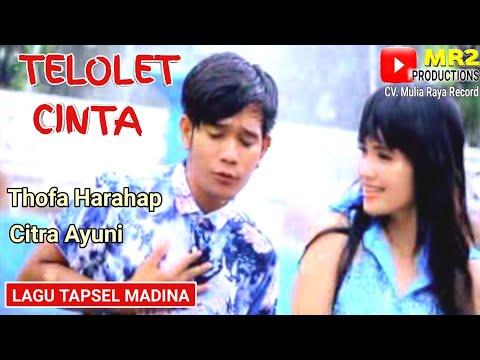 , title : 'TELOLET CINTA - Lagu Tapsel - THOFA HRP ft CITRA AYUNI'