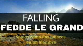 Fedde Le Grand - Falling | Sub Español