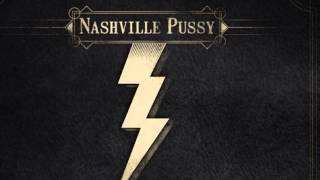 Nashville Pussy- Before The Drugs Wear Off