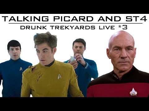 Talking Picard and ST4 - Drunk Trekyards 3