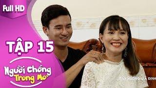 """NGƯỜI CHỒNG TRONG MƠ TẬP 15  Miko Lan Trinh bức xúc vì """"em gái mưa"""" của chồng Khánh Ly"""