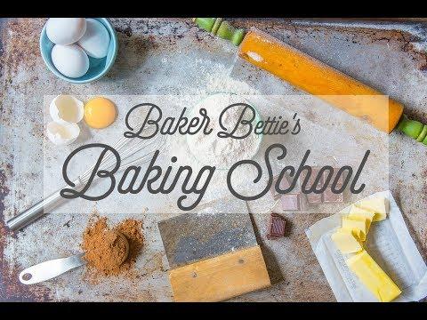 Baker Bettie's Online Baking School!