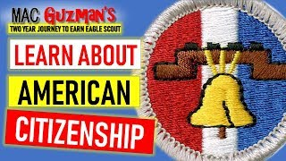Learn About Citizenship in the Nation - an Eagle Scout required Merit Badge