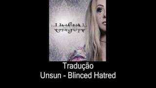 Unsun - Blinded By Hatred (Legendado PT-BR)