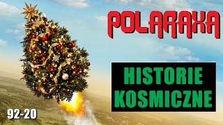 Polaraxa 92-20: Historie kosmiczne