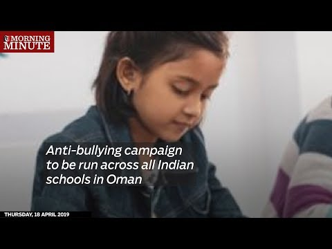 Anti-bullying campaign to be run across all Indian schools in Oman