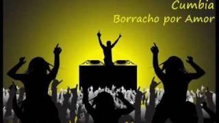 DJ miguel - Borracho por Amor