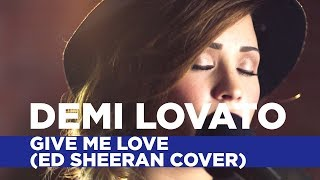 Demi Lovato - 'Give Me Love' (Ed Sheeran Cover) (Capital Live Session)