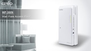 WP-300N Wall-Plate PoE Access Point Overview