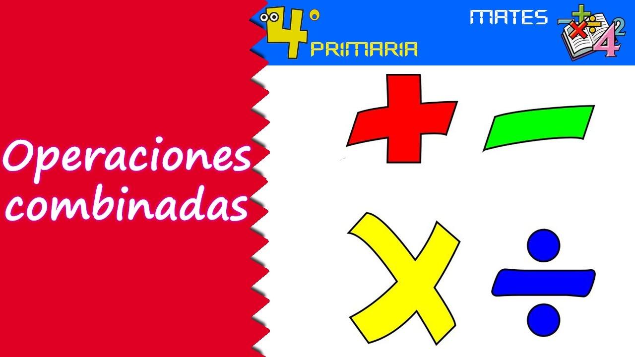 Matemáticas. 4º Primaria. Tema 3. Operaciones combinadas