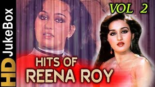 Hits Of Reena Roy - Vol 2   Superhit Classic Songs Collection   Evergreen Bollywood Song