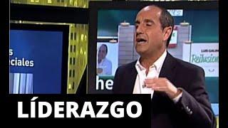 Claves del Liderazgo por Luis Galindo: ¿Cómo ser un líder inspirando?