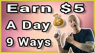 9 ways To Earn $5 A Day Online with 1 Website (Worldwide)