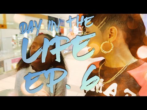 """BABY KAELY """"DAY IN THE LIFE"""" EP.6"""
