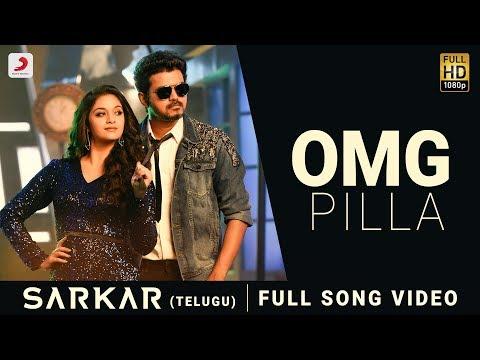 Download Sarkar Telugu - OMG Pilla Song Video   Thalapathy Vijay, Keerthy Suresh   A .R. Rahman HD Mp4 3GP Video and MP3