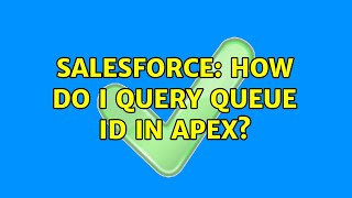 Salesforce: How do I query queue ID in Apex?