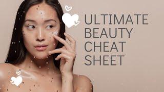 Ultimate Beauty Cheat Sheet.