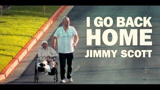 (Official Trailer) I go back home - Jimmy Scott