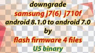 j701f downgrade 7-0 to 6-0-1 - मुफ्त ऑनलाइन