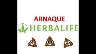 HERBALIFE : ARNAQUE & FAUX COACHS