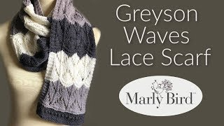 Greyson Waves Knit Lace Scarf || Beginner Friendly Knit Lace