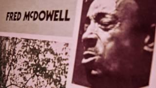 Fred McDowell - Jim Steam Killed Lula