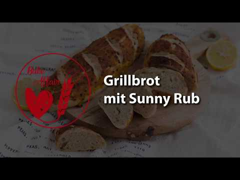 Grilled Bread with Sunny Rub - How to Video (in German)