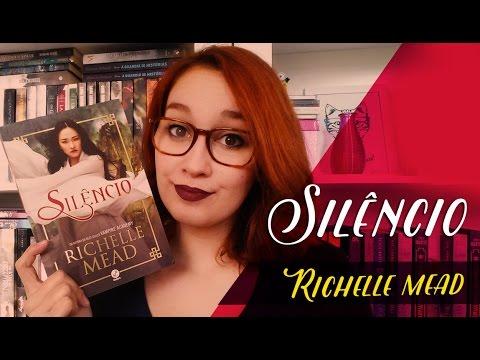 Silêncio (Richelle Mead) | Resenhando Sonhos