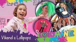 Lollymánie S02E21 - Víkend s Lollipopz