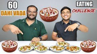60 DAHI VADA EATING COMPETITION   Dahi Bhalla   Dahi Vada Eating Challenge   Food Challenge