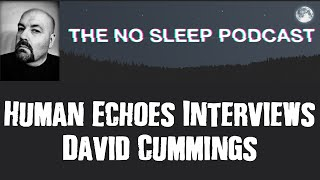 Interview with David Cummings of the NoSleep Podcast