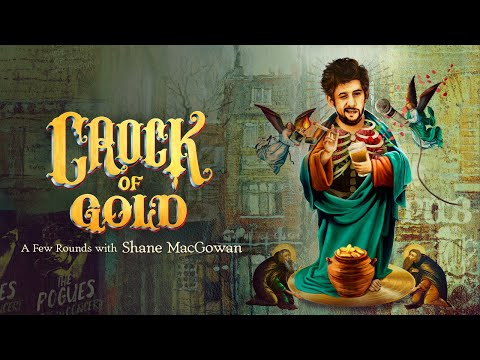 Crock of Gold: A Few Rounds with Shane MacGowan (Trailer)