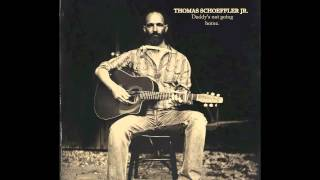Thomas Schoeffler Jr - Alone and forsaken