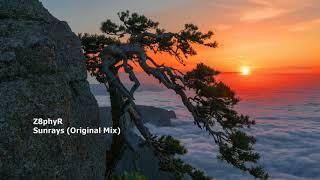 Z8phyR - Sunrays (Original Mix)[FREE DOWNLOAD]