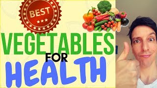 Healthiest vegetables on Earth!! (science-backed)