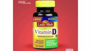 Ludacris Vitamin D (feat Ty Dolla Sign)
