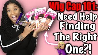 Wig Cap 101: Which Wig Cap Is Best For You?! Let's Find Out!!