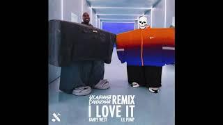 I LOVE IT   VLADIMIR CAUCHEMAR Remix  KANYE WEST & LIL PUMP
