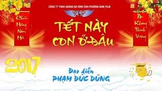 Hài Tết 2017 | Tết Này Con Ở Đâu | Phim Hài Chiến Thắng, Quang Tèo